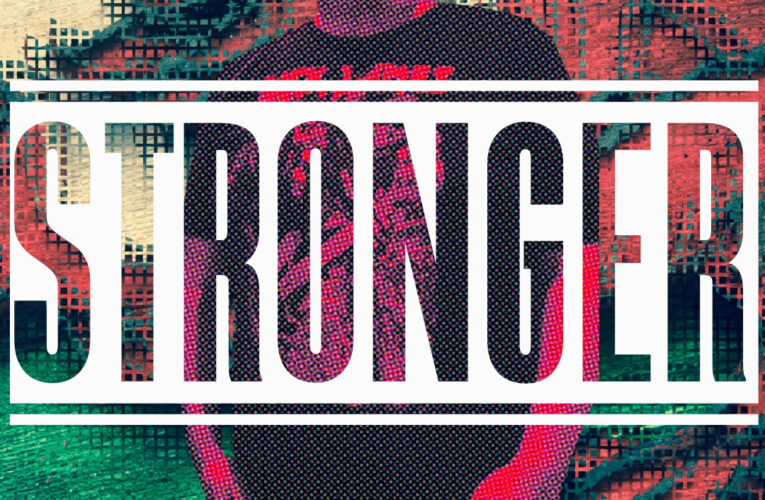 New Single 'Stronger' has mumble rap in it's sights
